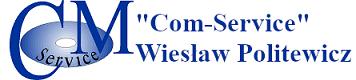 """""""Com-Service"""" Wiesław Politewicz"""